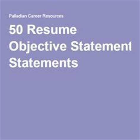 Effective objective resume statements